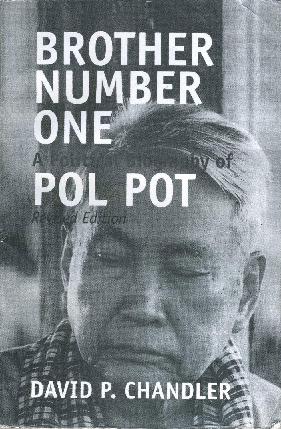 Cambodia-The-Killing-Fields-Pol-Pot-Brother-Number-One